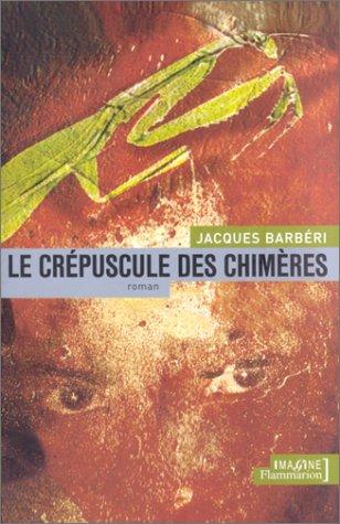le-crpuscule-des-chimres