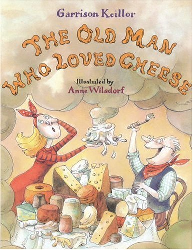 The Old Man Who Loved Cheese
