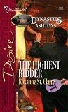 The Highest Bidder: Dynasties:  The Ashton's (Silhouette Desire, #1681)