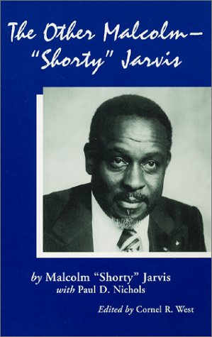 """The Other Malcolm, """"Shorty"""" Jarvis: His Memoir"""