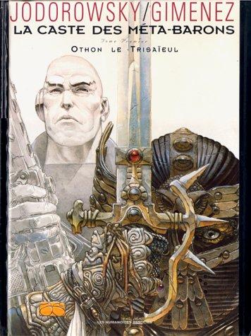 Othon Le Trisaïeul (La Caste des Méta-Barons, #1)
