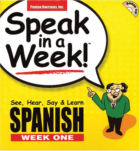 Speak in a Week Spanish: Week 1 (Speak in a Week)