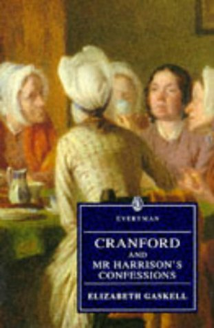 Cranford And Mr. Harrison's Confessions
