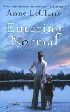 Entering Normal by Anne D. LeClaire