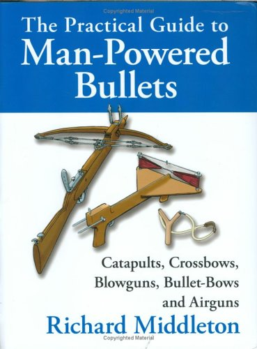 The Practical Guide to Man-Powered Bulle...
