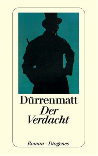Der Verdacht by Friedrich Dürrenmatt