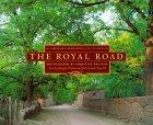 The Royal Road: El Camino Real from Mexico City to Santa Fe