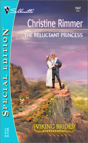 The Reluctant Princess by Christine Rimmer