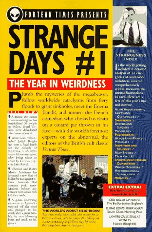 Strange Days #1: The Year in Weirdness