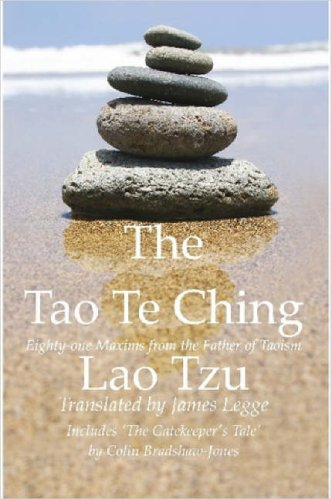 "The Tao Te Ching, Eighty-one Maxims from the Father of Taoism / Includes ""The Gatekeeper's Tale"""