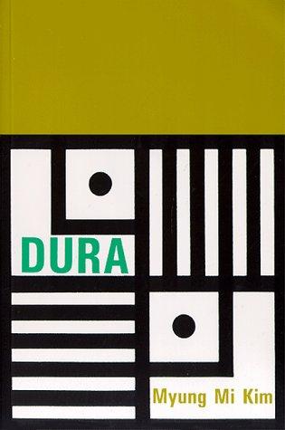 Dura by Myung Mi Kim