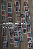 Masculinities by Raewyn W. Connell