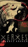Xerxes Invades Greece (Penguin Epics, #3)