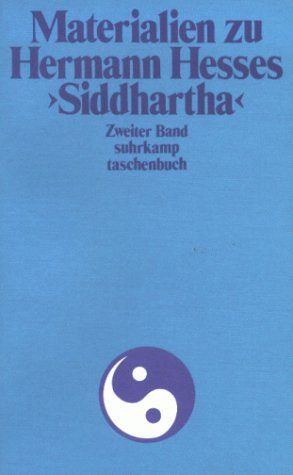 Materialien zu Hermann Hesses Siddhartha 2. Text über Siddhartha