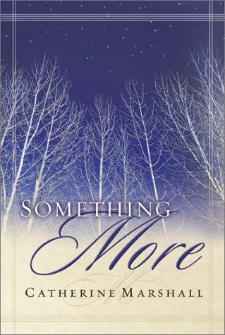 Descargar Something more epub gratis online Catherine Marshall