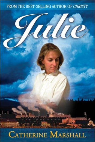 Julie by Catherine Marshall