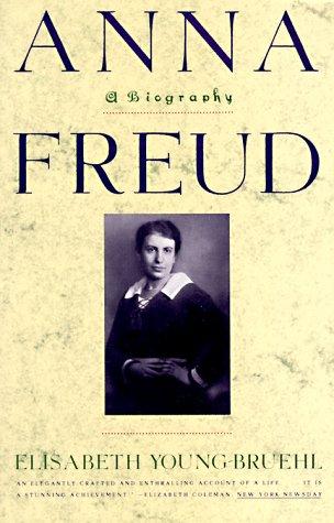 Anna Freud: A Biography