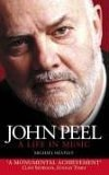 John Peel: A Life in Music