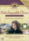 Elsie's Impossible Choice Dramatized Audiobook