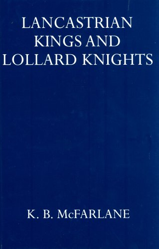Lancastrian Kings & Lollard Knights