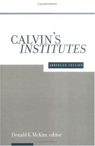 Institutes by John Calvin