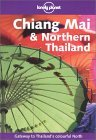 Chiang Mai & Northern Thailand (Lonely Planet Guide)