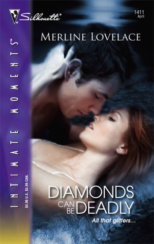 Diamonds Can Be Deadly by Merline Lovelace