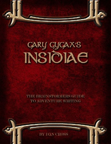 Gary Gygax's Insidiae: The Brainstormers Guide to Adventure Writing