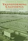 Transforming California by Stephanie S. Pincetl