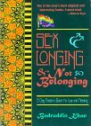 Sex, Longing & Not Belonging