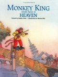 Monkey King Wreaks Havoc in Heaven (Adventures of Monkey King #2)