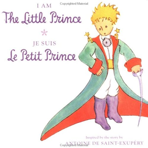 I Am the Little Prince / Je suis le Petit Prince