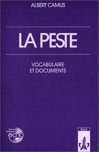 La peste. Vocabulaire et documents.