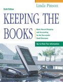 Keeping the Books: Basic Record Keeping and Accounting for the Successful Small Business