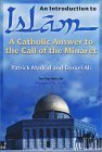 An Introduction to Islam: A Catholic Answer to the Call of the Minaret