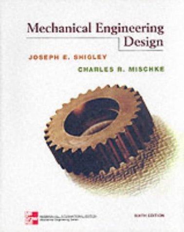 Mechanical Engineering Design :6th Edition