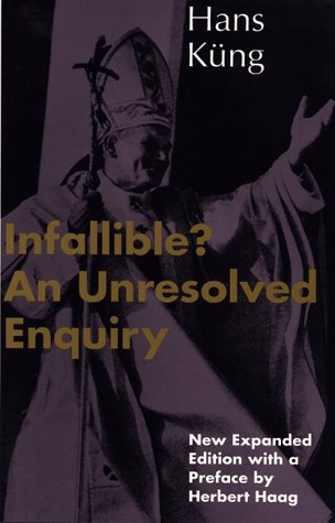 Infallible? An Unresolved Enquiry