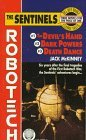 The Sentinels: The Devil's Hand / Dark Powers / Death Dance [Robotech Omnibus]  (The Sentinels #1-3)