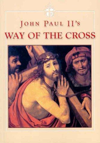 John Paul II's Way of Cross
