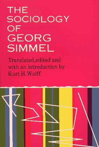 The Sociology of Georg Simmel by Kurt H. Wolff