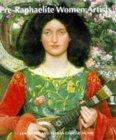 Pre-Raphaelite Women Artists by Jan Marsh