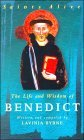 The Life and Wisdom of Benedict by Lavinia Byrne