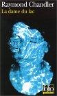 La dame du lac (Philip Marlowe, #4)