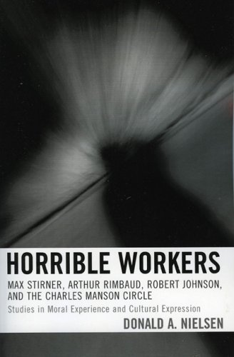 Image result for Donald A. Nielsen, Horrible Workers:
