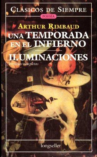 Una temporada en el infierno / Iluminaciones by Arthur Rimbaud