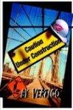 Caution: Under Construction