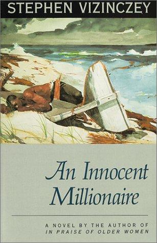 An Innocent Millionaire by Stephen Vizinczey