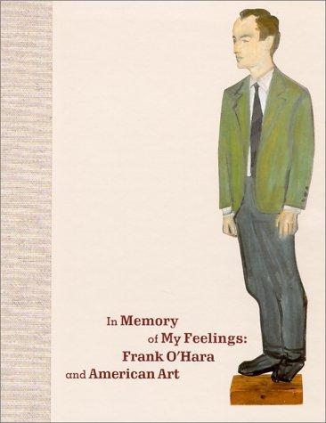 In Memory of My Feelings by Russell Ferguson