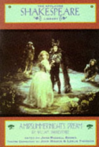 Ebook A Midsummer Night's Dream: The Applause Shakespeare Library by William Shakespeare DOC!