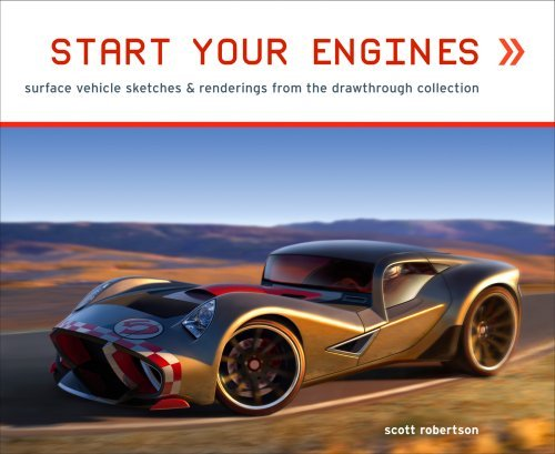 Start Your Engines: Surface Vehicle Sketches & Renderings from the Drawthrough Collection